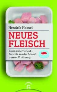 Hendrik Hassel Neues fleisch